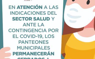 DÍA DEL PADRE NO SE PERMITIRÁN VISITAS AL PANTEÓN MUNICIPAL
