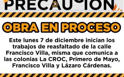 EL LUNES INICIA EL REASFALTADO DE LA CALLE FRANCISCO VILLA
